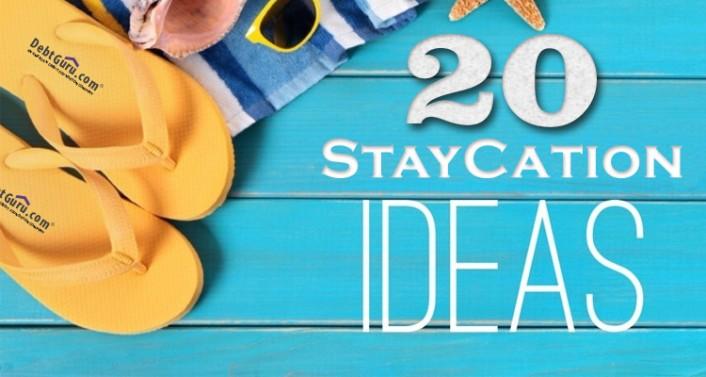20 Staycation Ideas