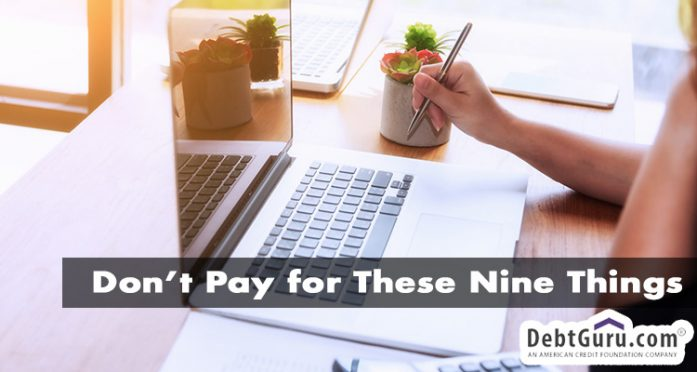 save money - don't pay for these nine things