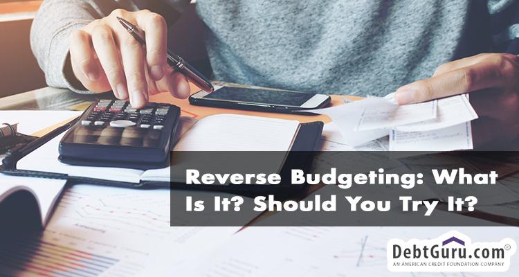 reverse budgeting
