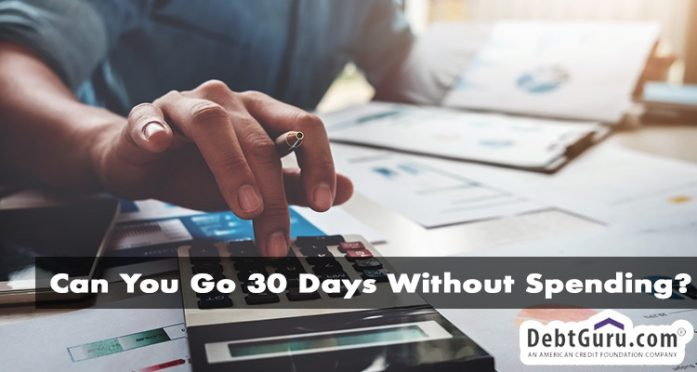 can you go 30 days without spending?