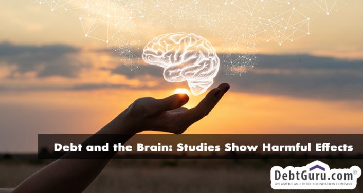 debt and the brain: studies show harmful effects