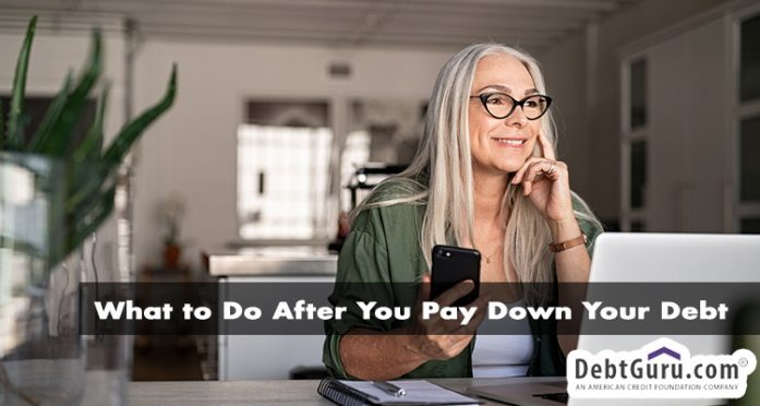 what do do after you pay down your debt