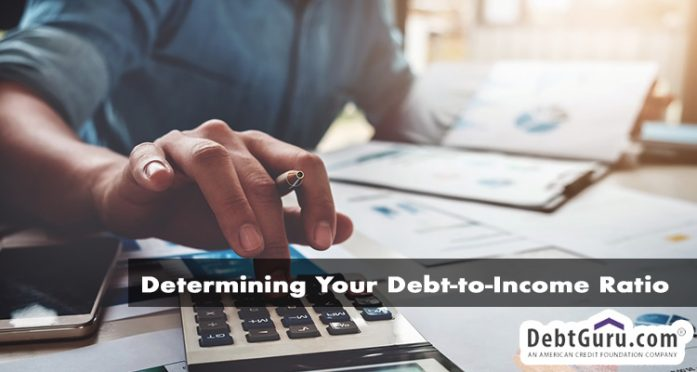 Determining Your Debt-to-Income Ratio
