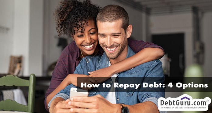 How to Repay Debt: 4 Options