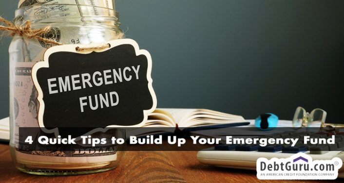 4 Quick Tips to Build Up Your Emergency Fund