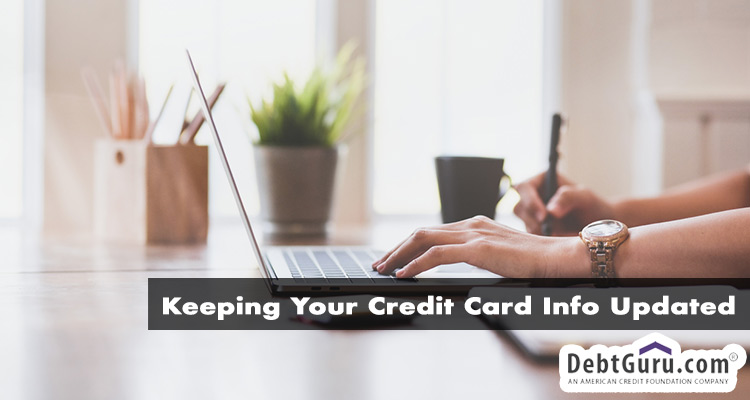 Keeping Your Credit Card Info Updated
