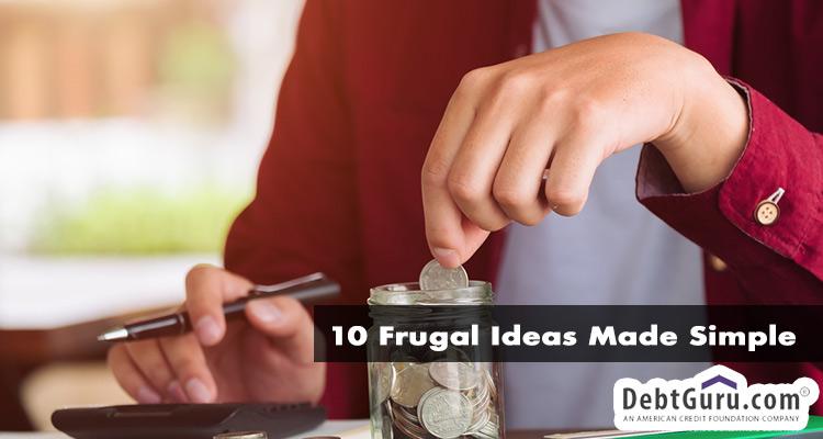10 frugal ideas made simple