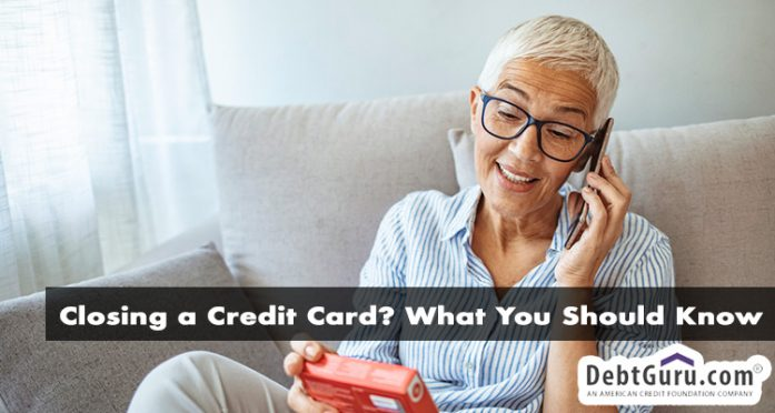 Closing a Credit Card? What You Should Know